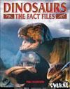 Dinosaurs. The fact files